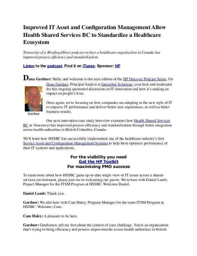Improved IT Asset and Configuration Management Allow Health Shared Services BC to Standardize a Healthcare Ecosystem Transc...