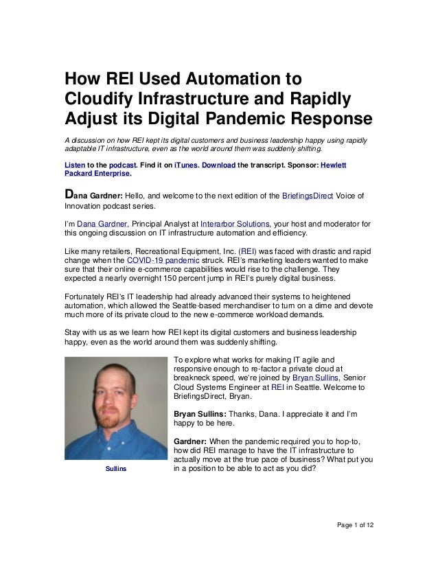 Page 1 of 12 How REI Used Automation to Cloudify Infrastructure and Rapidly Adjust its Digital Pandemic Response A discuss...