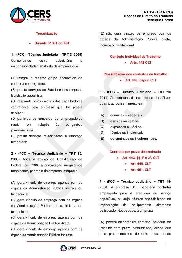 www.cers.com.brTRT/12ª (TÉCNICO)Noções de Direito do TrabalhoHenrique Correa1Terceirização Súmula nº 331 do TST1 - (FCC –...