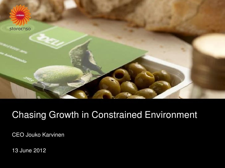 Chasing Growth in Constrained EnvironmentCEO Jouko Karvinen13 June 2012