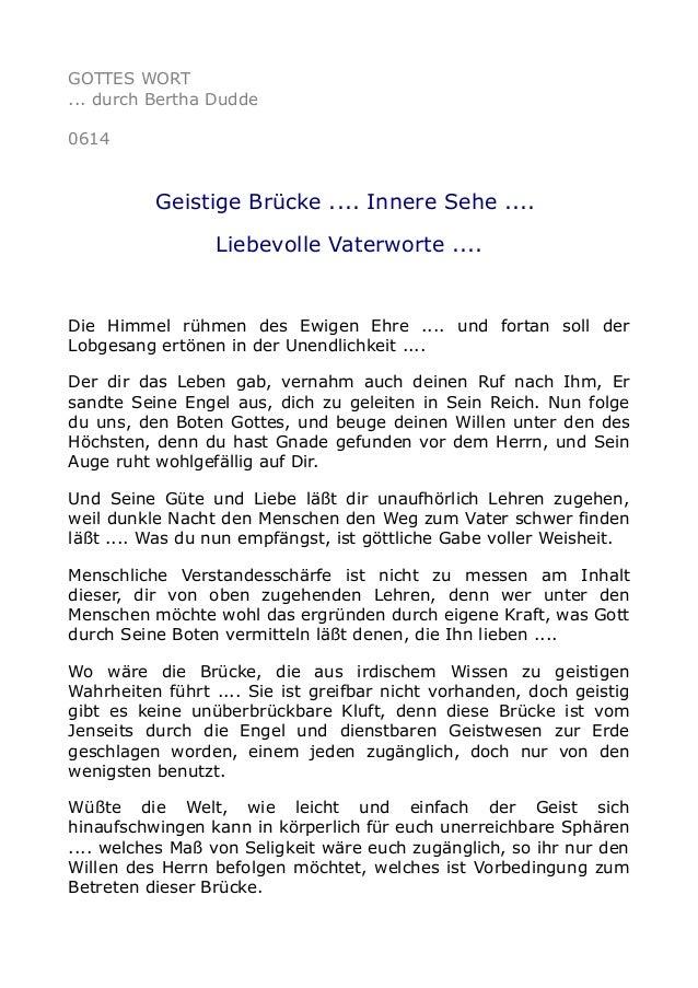 GOTTES WORT ... durch Bertha Dudde 0614 Geistige Brücke .... Innere Sehe .... Liebevolle Vaterworte .... Die Himmel rühmen...