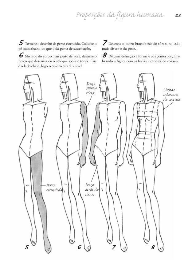24 Desenho de Moda 1 Comece seu desenho com linhas de ação em sua pose. Aqueles ângulos de ação dos ombros, cintura e quad...