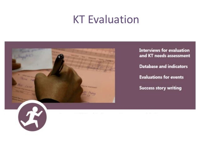 KT Evaluation