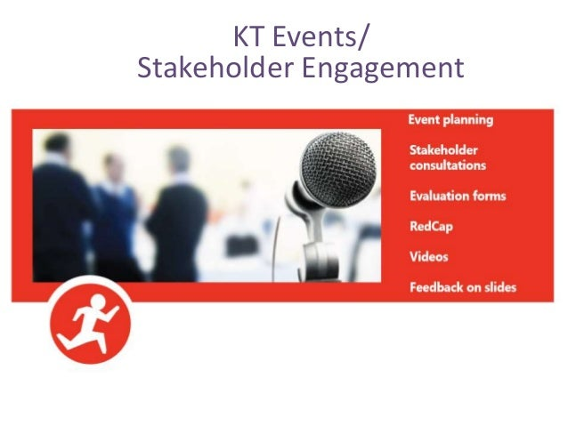 KT Events/ Stakeholder Engagement