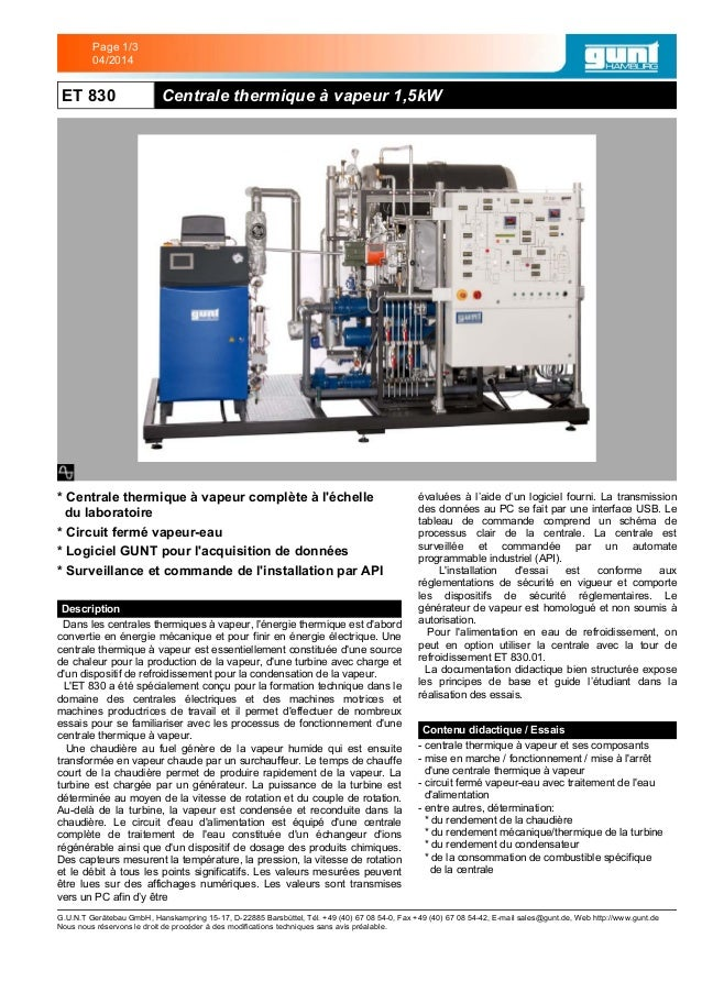 ET 830 Centrale thermique à vapeur 1,5kW * Centrale thermique à vapeur complète à l'échelle du laboratoire1 * Circuit ferm...
