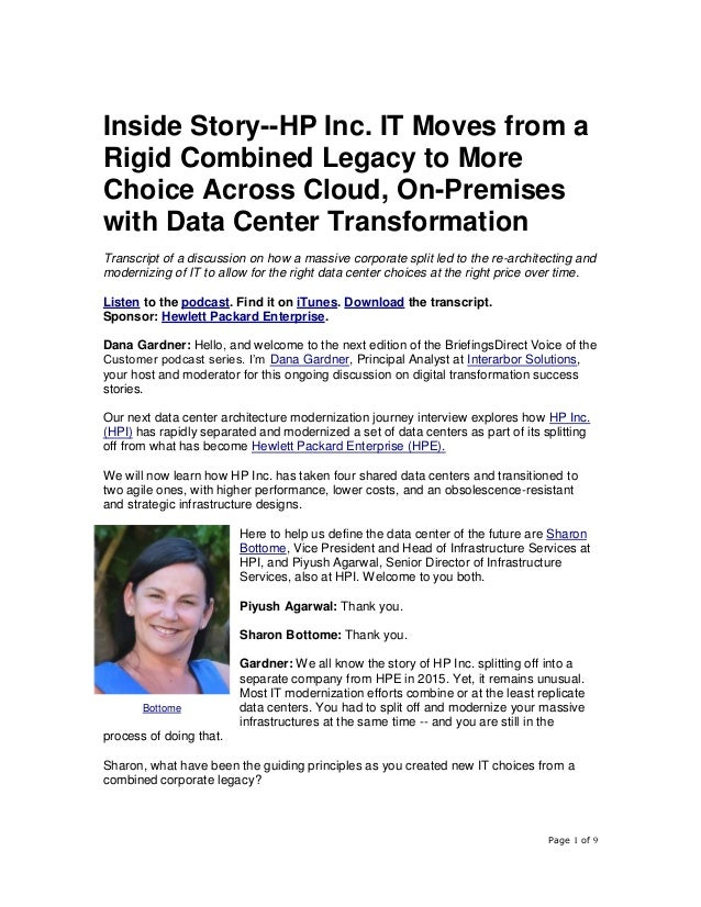 Page 1 of 9 Inside Story--HP Inc. IT Moves from a Rigid Combined Legacy to More Choice Across Cloud, On-Premises with Data...