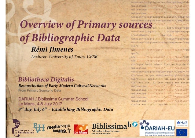 Bibliotheca Digitalis Reconstitution of Early Modern Cultural Networks From Primary Source to Data DARIAH / Biblissima Sum...