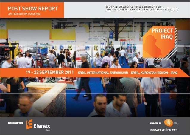 POST SHOW REPORT 2011 EXHIBITION COVERAGE THE 4TH INTERNATIONAL TRADE EXHIBITION FOR CONSTRUCTION AND ENVIRONMENTAL TECHNO...