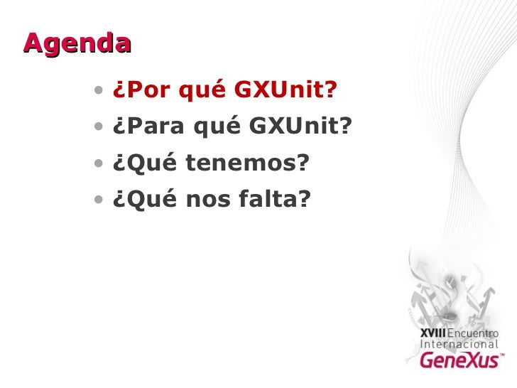 Our Experience with the GxUnit Project (Almeida, LarreBorges, Araújo) Slide 2