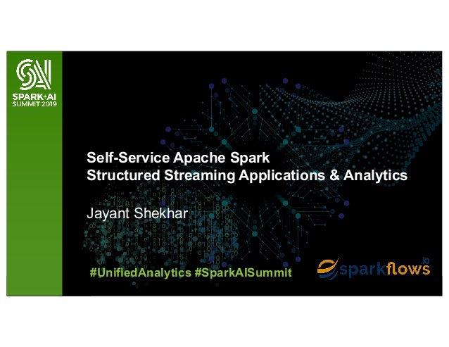Self-Service Apache Spark Structured Streaming Applications