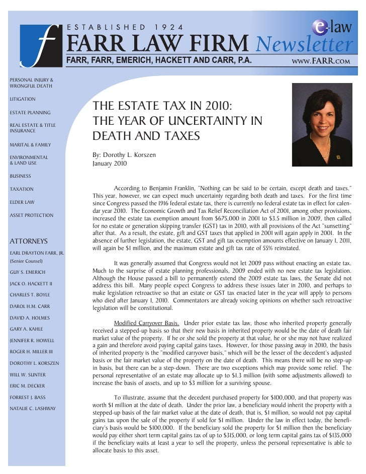 Personal Injury & Wrongful Death  lItIgatIon  estate PlannIng                          the estate tax In 2010: real estate...