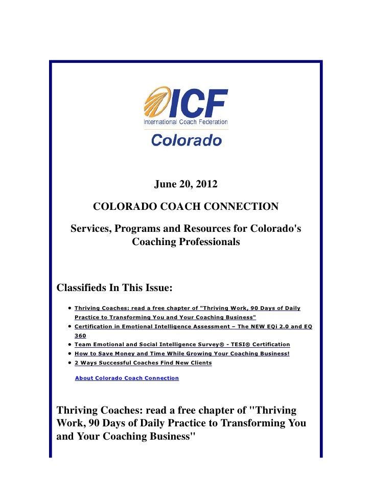 June 20, 2012          COLORADO COACH CONNECTION   Services, Programs and Resources for Colorados                Coaching ...