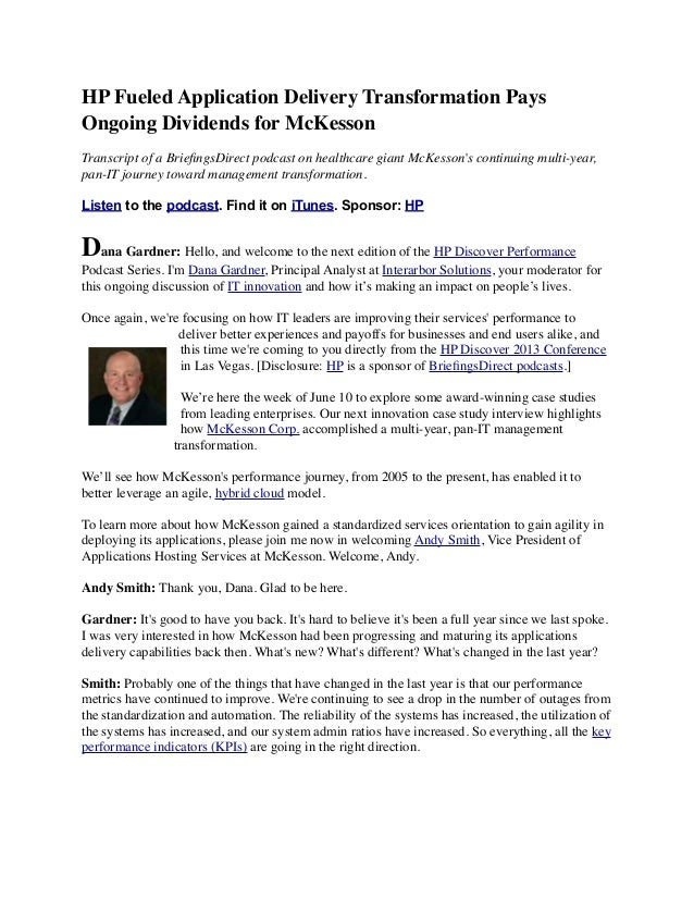 HP Fueled Application Delivery Transformation Pays Ongoing Dividends for McKesson Transcript of a BriefingsDirect podcast o...