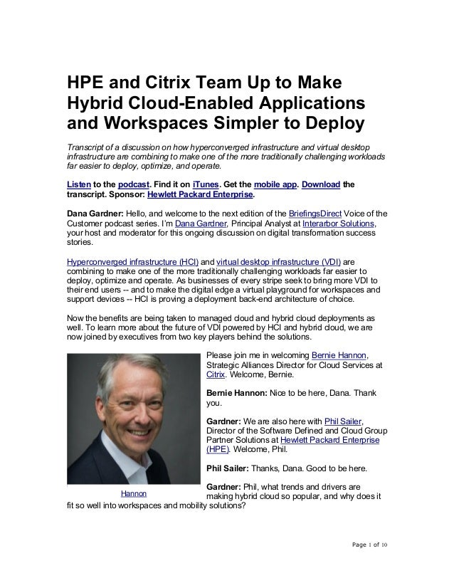 Page 1 of 10 HPE and Citrix Team Up to Make Hybrid Cloud-Enabled Applications and Workspaces Simpler to Deploy Transcript ...