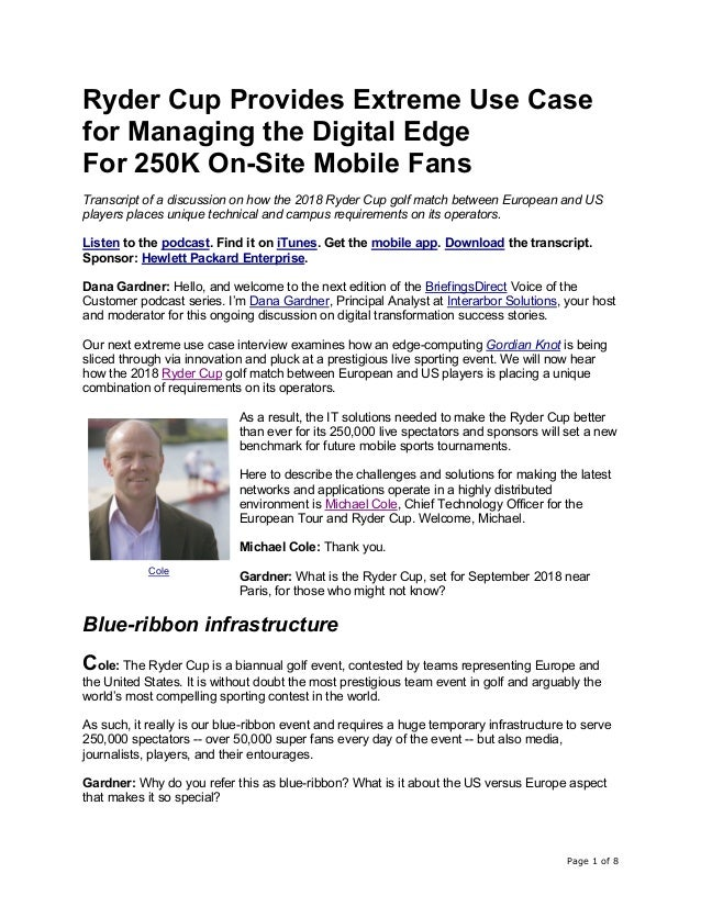 Page 1 of 8 Ryder Cup Provides Extreme Use Case for Managing the Digital Edge For 250K On-Site Mobile Fans Transcript of a...