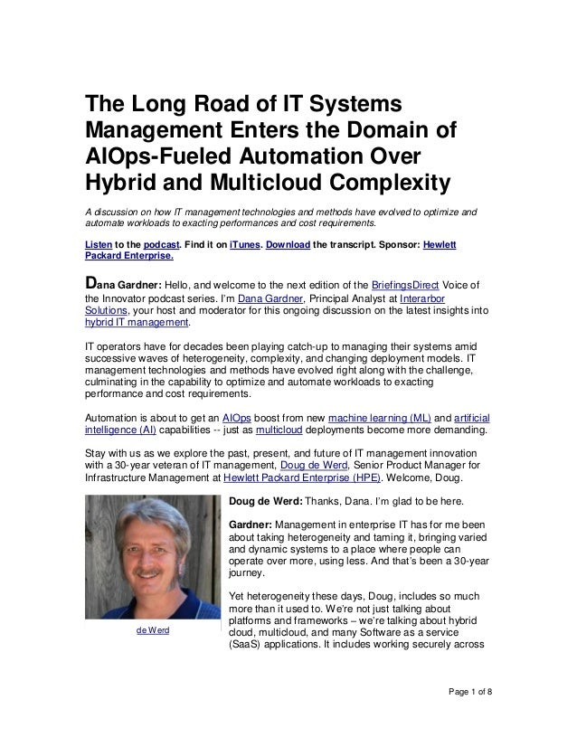 Page 1 of 8 The Long Road of IT Systems Management Enters the Domain of AIOps-Fueled Automation Over Hybrid and Multicloud...