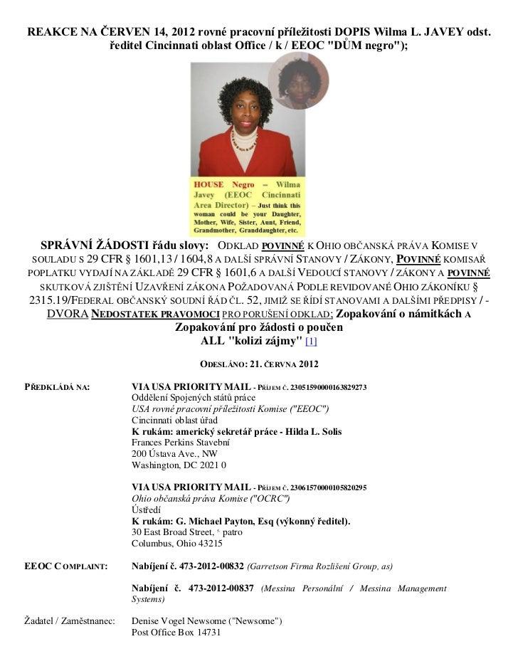 REAKCE NA ČERVEN 14, 2012 rovné pracovní příleţitosti DOPIS Wilma L. JAVEY odst.           ředitel Cincinnati oblast Offic...