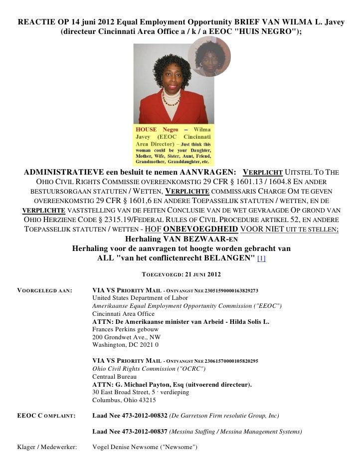 REACTIE OP 14 juni 2012 Equal Employment Opportunity BRIEF VAN WILMA L. Javey        (directeur Cincinnati Area Office a /...