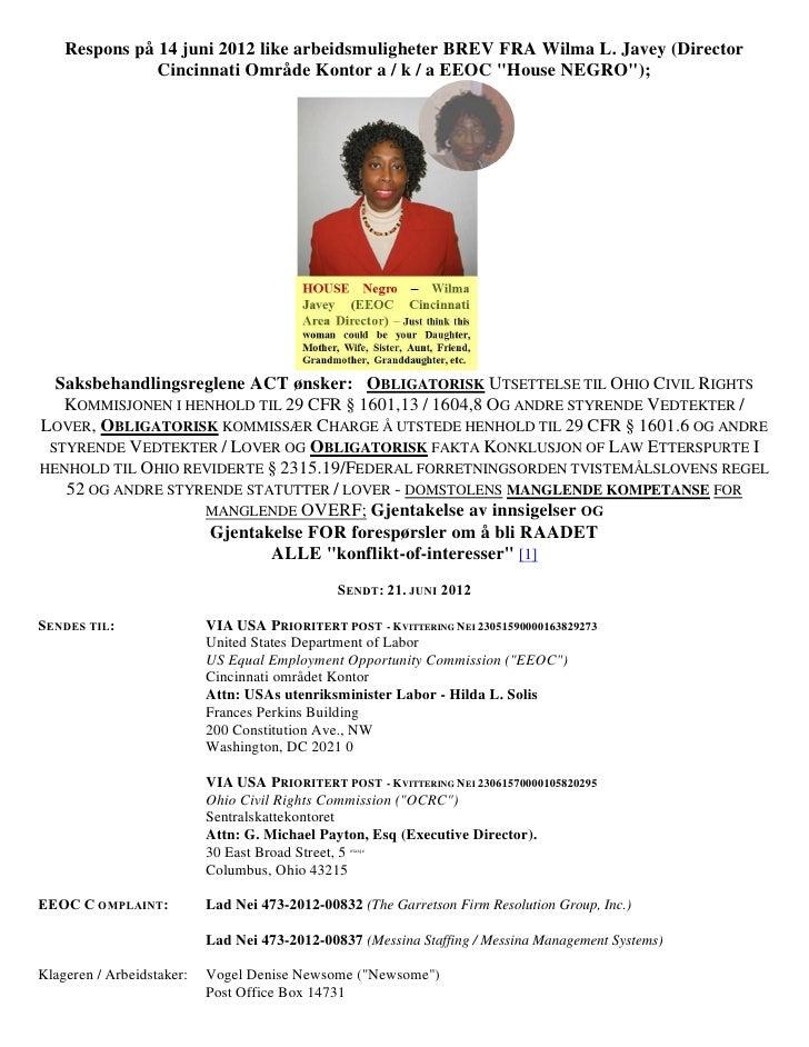 Respons på 14 juni 2012 like arbeidsmuligheter BREV FRA Wilma L. Javey (Director               Cincinnati Område Kontor a ...