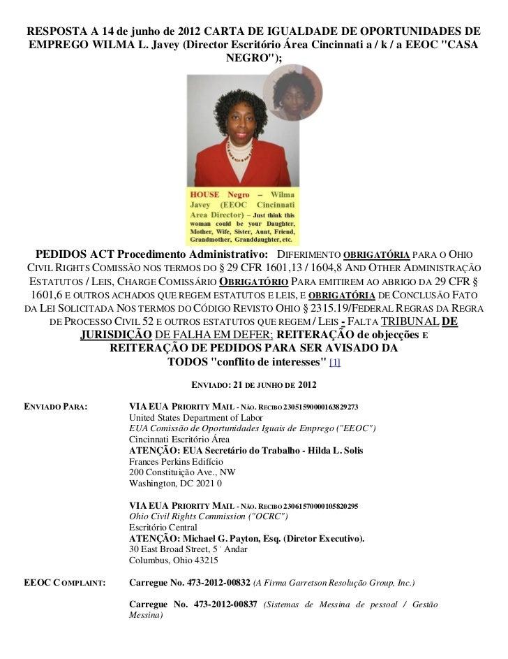 RESPOSTA A 14 de junho de 2012 CARTA DE IGUALDADE DE OPORTUNIDADES DEEMPREGO WILMA L. Javey (Director Escritório Área Cinc...
