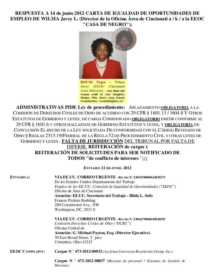 RESPUESTA A 14 de junio 2012 CARTA DE IGUALDAD DE OPORTUNIDADES DEEMPLEO DE WILMA Javey L. (Director de la Oficina Área de...