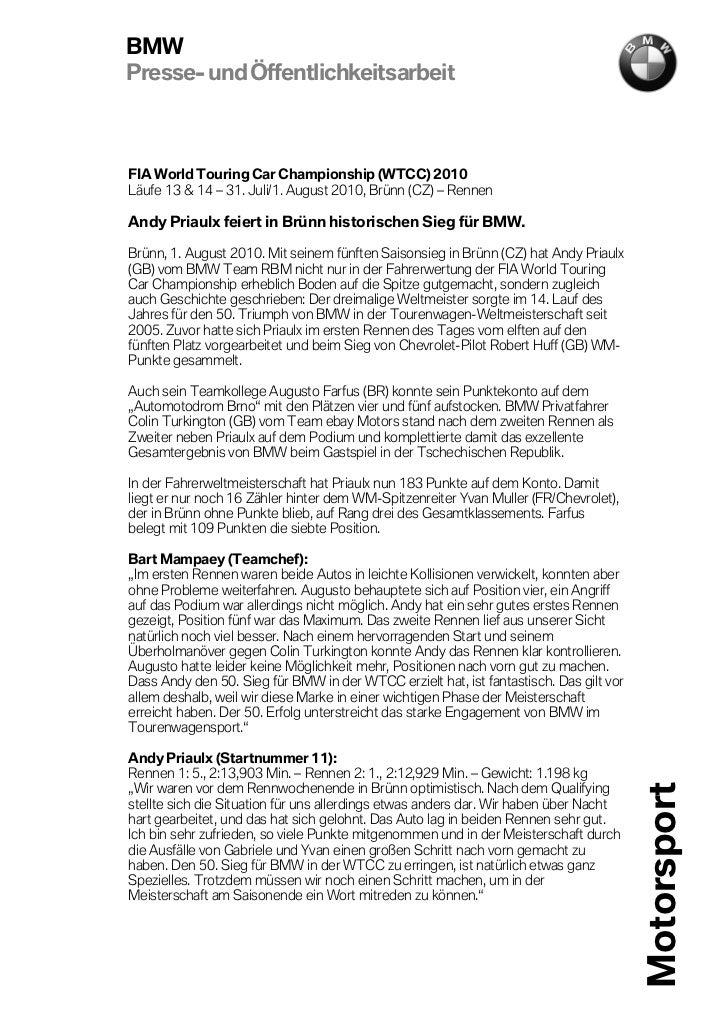 BMWPresse- und ÖffentlichkeitsarbeitFIA World Touring Car Championship (WTCC) 2010Läufe 13 & 14 – 31. Juli/1. August 2010,...