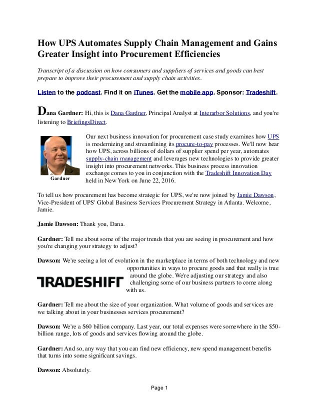 How UPS Automates Supply Chain Management and Gains Greater Insight into Procurement Efficiencies Transcript of a discussi...