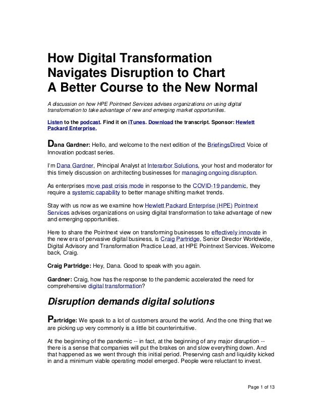 Page 1 of 13 How Digital Transformation Navigates Disruption to Chart A Better Course to the New Normal A discussion on ho...