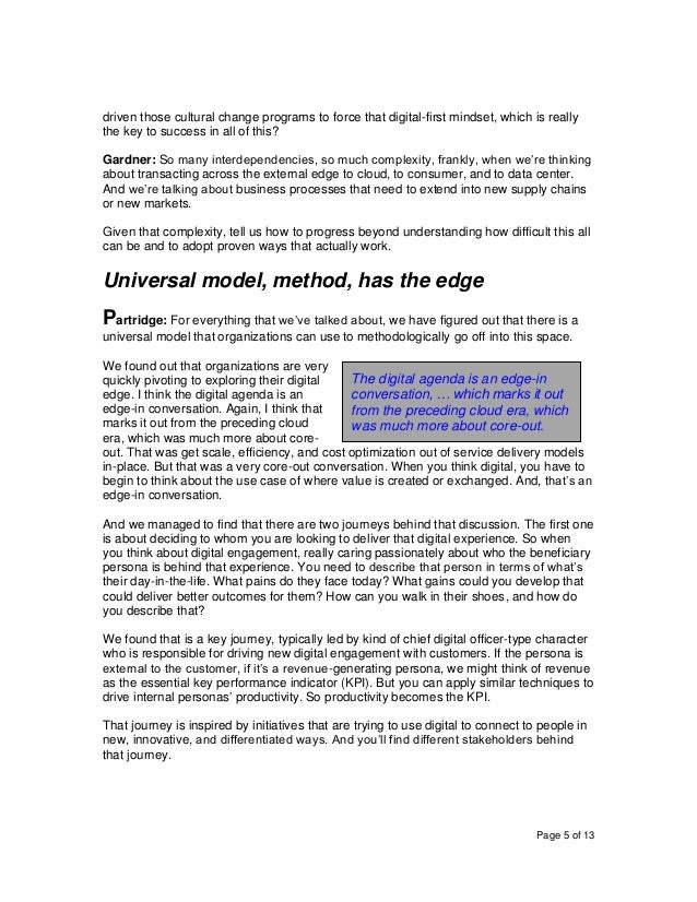 Page 5 of 13 driven those cultural change programs to force that digital-first mindset, which is really the key to success...