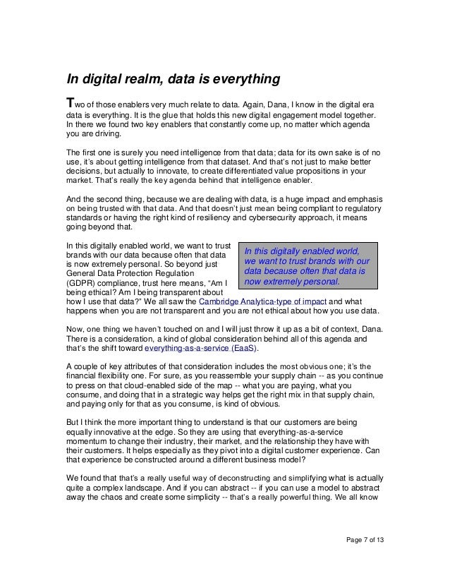 Page 7 of 13 In digital realm, data is everything Two of those enablers very much relate to data. Again, Dana, I know in t...