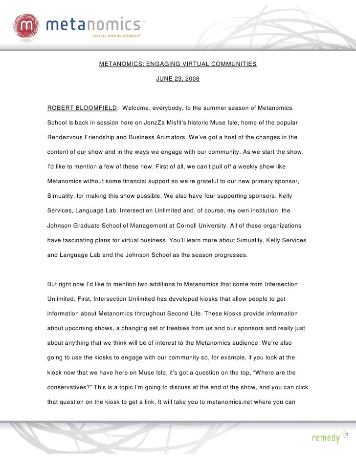 METANOMICS: ENGAGING VIRTUAL COMMUNITIES                                           JUNE 23, 2008    ROBERT BLOOMFIELD: Wel...