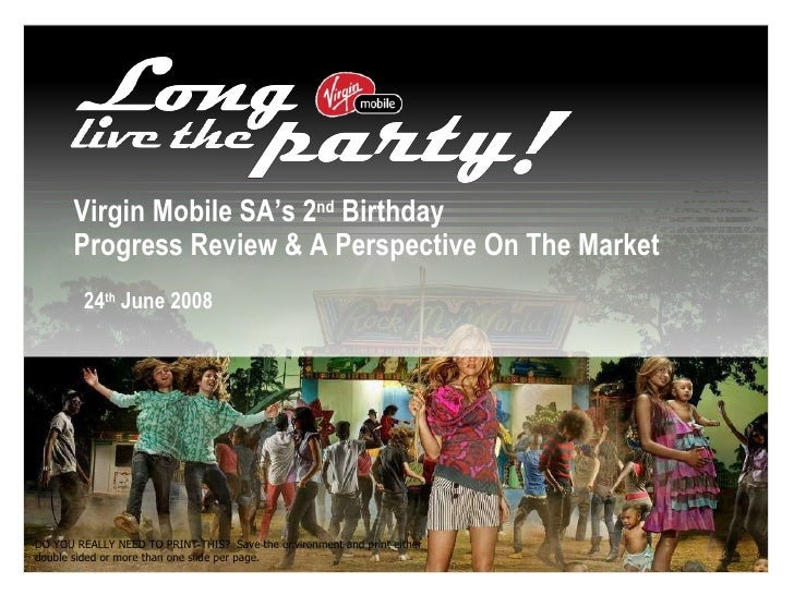 Virgin Mobile SA's 2 nd  Birthday Progress Review & A Perspective On The Market 24 th  June 2008