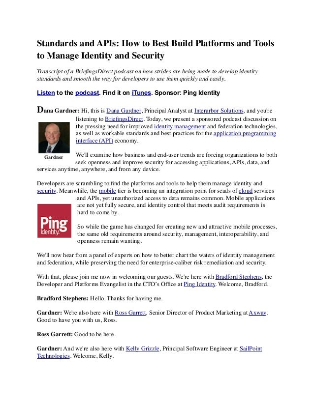 Standards and APIs: How to Best Build Platforms and Tools to Manage Identity and Security  Transcript of a BriefingsDirect...