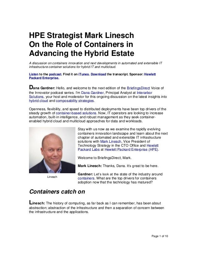 Page 1 of 10 HPE Strategist Mark Linesch On the Role of Containers in Advancing the Hybrid Estate A discussion on containe...