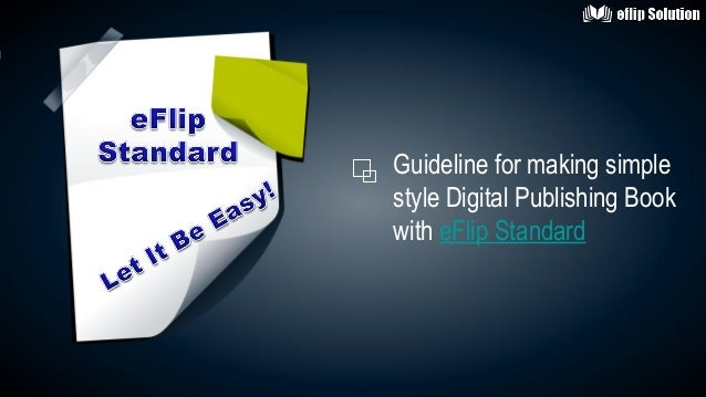 Guideline for making simplestyle Digital Publishing Bookwith eFlip Standard