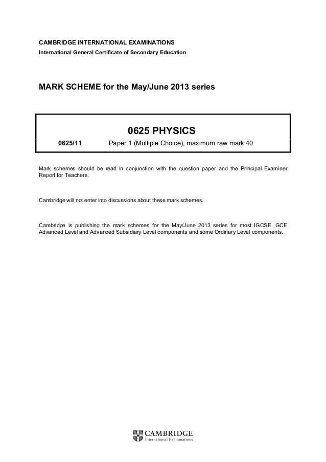 5054 physics mark scheme for the october/november 2014 series.