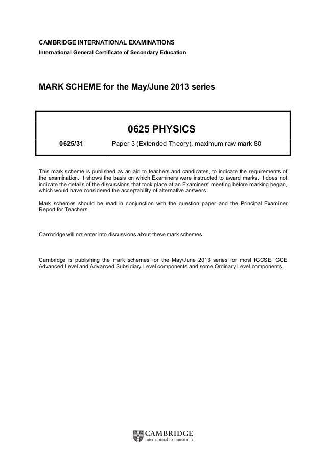 Physics 0625 paper 1 version 1 mark scheme may jun 2013.