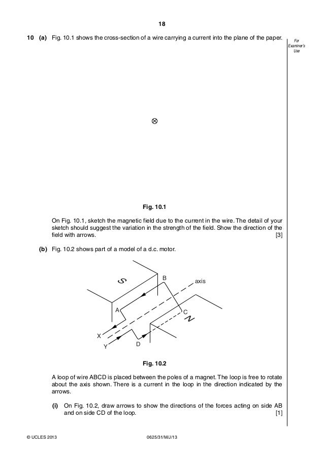 physics 0625 paper 3 version 1 question paper may jun 2013 18 638?cb=1416262480 physics 0625 paper 3 version 1 question paper may jun 2013 the diagram shows the cross section of a wire carrying conventional positive current at nearapp.co