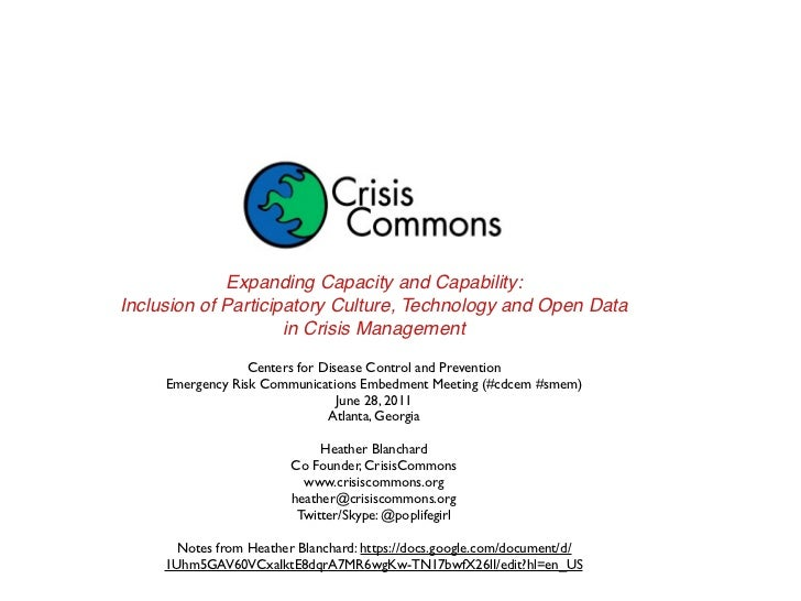 Expanding Capacity and Capability:Inclusion of Participatory Culture, Technology and Open Data                     in Cris...