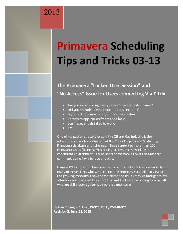 "Primavera Scheduling Tips and Tricks 03-13 The Primavera ""Locked User Session"" and ""No Access"" Issue for Users connecting ..."