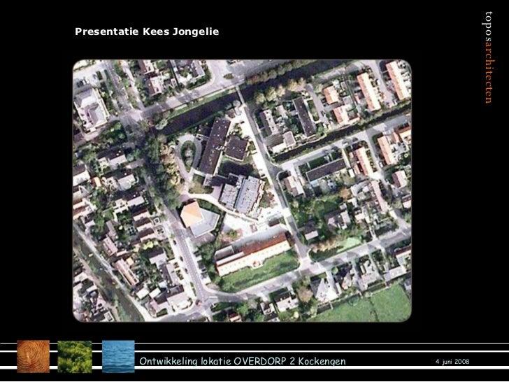 Presentatie Kees Jongelie