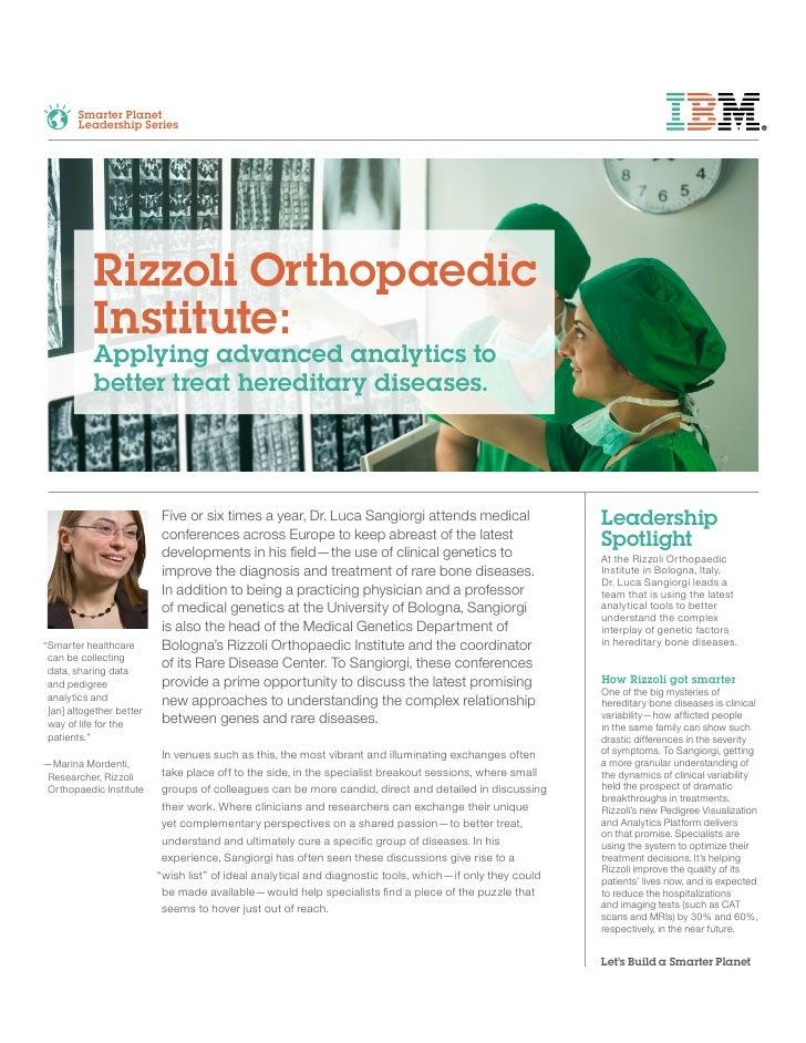 Smarter Planet        Leadership Series           Rizzoli Orthopaedic           Institute:           Applying advanced ana...