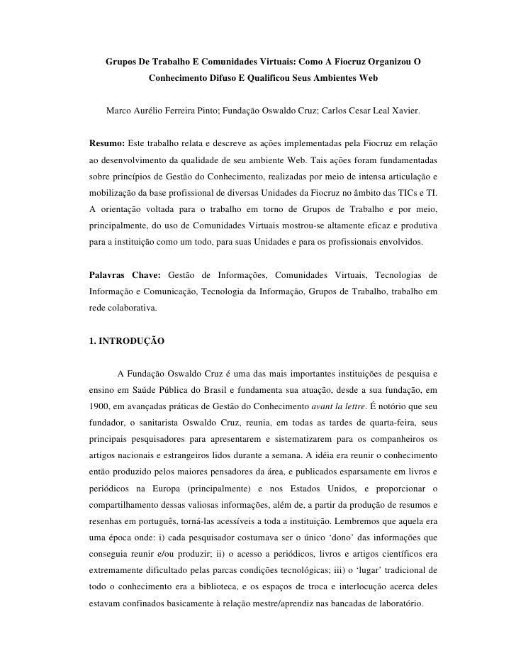 Grupos De Trabalho E Comunidades Virtuais: Como A Fiocruz Organizou O                Conhecimento Difuso E Qualificou Seus...