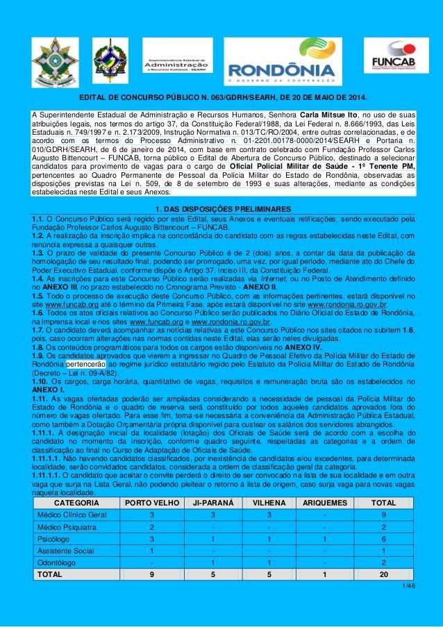 1/46 EDITAL DE CONCURSO PÚBLICO N. 063/GDRH/SEARH, DE 20 DE MAIO DE 2014. A Superintendente Estadual de Administração e Re...
