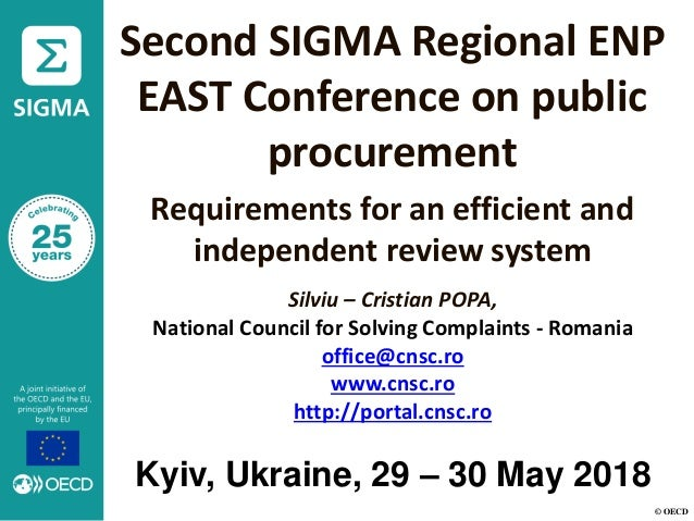 © OECD Second SIGMA Regional ENP EAST Conference on public procurement Requirements for an efficient and independent revie...