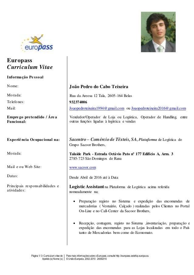 Página 1/ 3- Curriculum vitae de Apelido (s) Nome (s) Para mais informaçõessobre o Europass,consulte http://europass.cedef...
