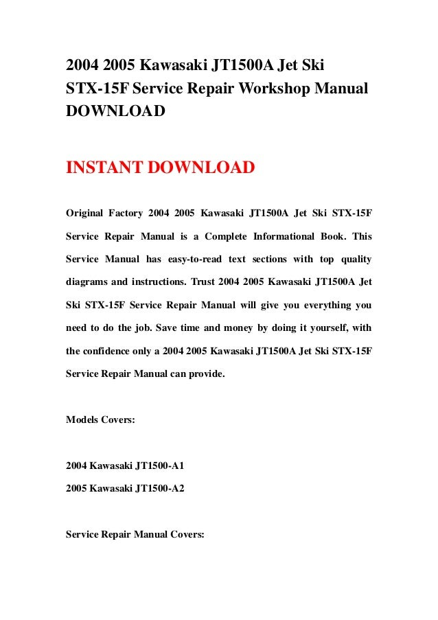 download jetski jet ski stx 15f stx 15f jt1500 2004 2005 service repair workshop manual instant download