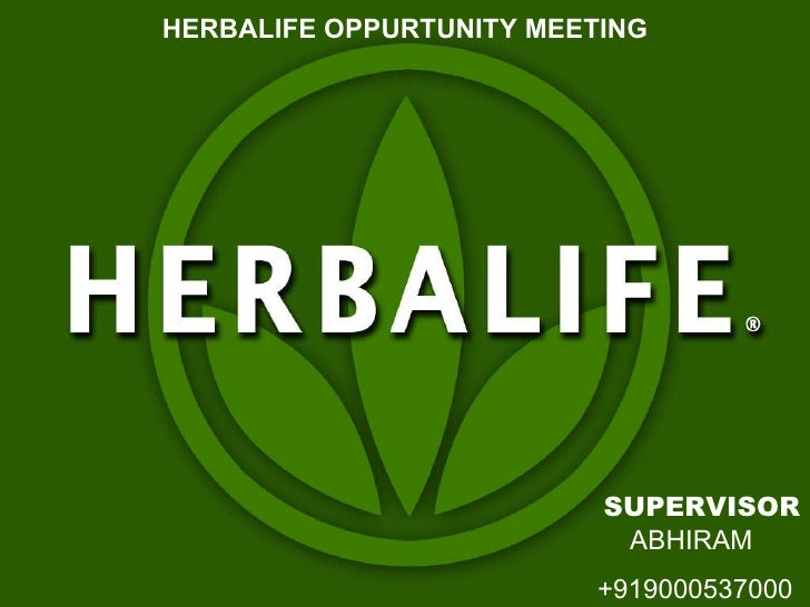 herbalife oppurtunity meeting abhiram 919000537000 supervisor