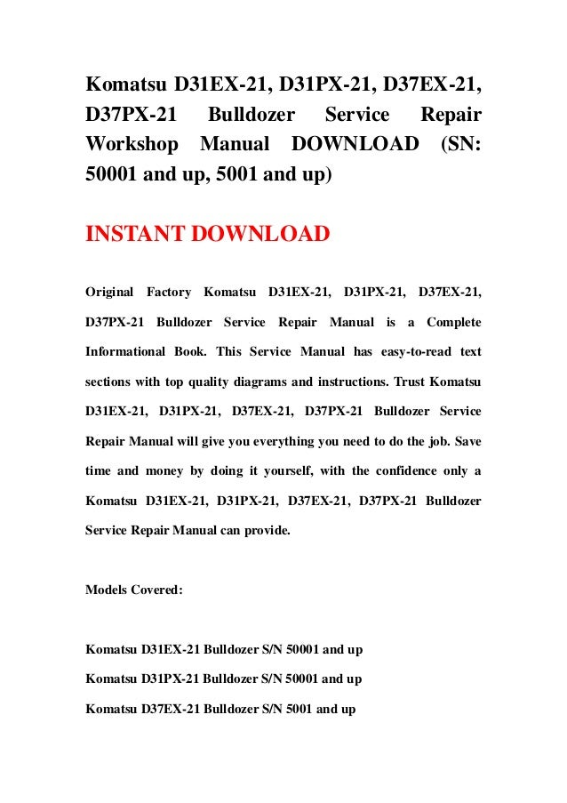 download komatsu d37ex 21 d37px 21 bulldozer service repair shop manual