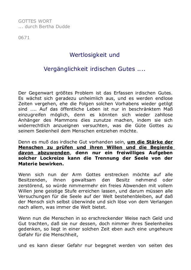 GOTTES WORT ... durch Bertha Dudde 0671  Wertlosigkeit und Vergänglichkeit irdischen Gutes ....  Der Gegenwart größtes Pro...